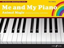 Me and My Piano Animal Magic: Essential Daily Exercises (Faber Edition: the Wate