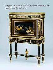 European Furniture in the Metropolitan Museum of Art : Highlights of the...