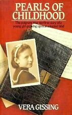 Pearls of Childhood: The Poignant True Wartime Story of a Young Girl Growing Up