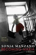 Becoming Maria: Love and Chaos in the South Bronx-ExLibrary