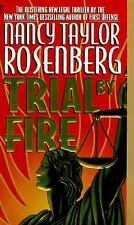 Trial by Fire by Nancy Taylor Rosenberg (1996)