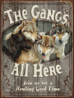 Gangs All Here Metal Sign, Wolves, Rustic Country Getaway, Cabin Decor