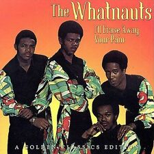 I'll Erase Your Pain by The Whatnauts (CD, Mar-2006, Collectables)
