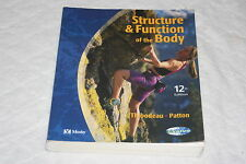 Structure and Function of the Body by Kevin T. Patton and Gary A. Thibodeau (...