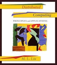 Distributed Computing: Principles and Applications 1/e International Edition
