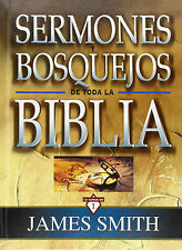 Sermones y bosquejos de toda la Biblia 13 (Spanish) by James K.Smith (Hardcover)