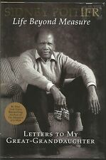 Life Beyond Measure Letters To My Great-Granddaughter Sidney Poitier HC 2008