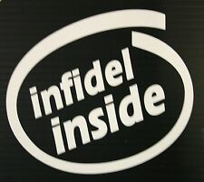 "INFIDEL INSIDE 5"" White  - Window Decal Sticker"