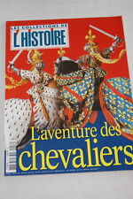 L'HISTOIRE N°16 HORS SERIE COLLECTIONS LES CHEVALIERS