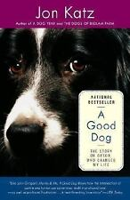 A Good Dog: The Story of Orson, Who Changed My Life Katz, Jon Paperback