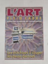 Livre (l'art plein cadre)  Dossier : les machines à couper, les passe-partout