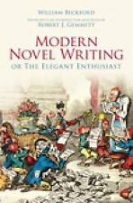 Modern Novel Writing: Or the Elegant Enthusiast,William Beckford,New Book mon000