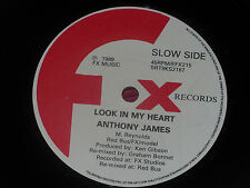 "Anthony James:  Look in my heart    EX+      7""   1989  FX Records"