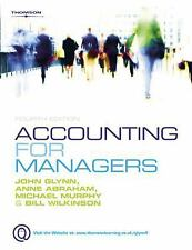 Accounting for Managers by Anne Abraham, Michael Murphy, Bill Wilkinson and...