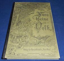 """Für's kleine Volk - 1898/99 Beilage zu der Wochenschrift """"Fürs Haus"""""""