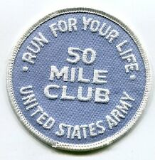Vintage US ARMY RUN YOUR LIFE MILITARY FITNESS PATCH 50 Mile Club