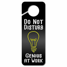 Do Not Disturb Genius at Work Plastic Door Knob Hanger Sign
