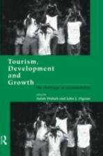 Tourism, Development and Growth : The Challenge of Sustainability (1997,...