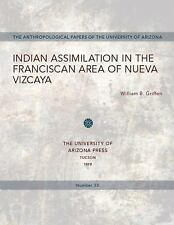 VG, Indian Assimilation in the Franciscan Area of Nueva Vizcaya (Anthropological