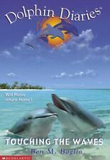 Touching the Waves Dolphin Diaries #2