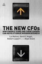 The New CFOs: How Finance Teams and their Leaders Can Revolutionize Modern Busin