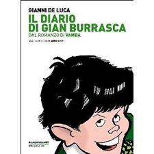 GIANNI DE LUCA; Nizzi Claudio - Il diario di Gian Burrasca. Dal romanzo di Vamba