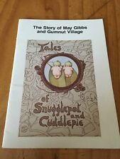 The Story Of May Gibbs and Gumnut  Village