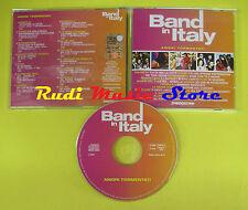 CD BAND ITALY AMORI TORMENTATI compilation PROMO 03 EQUIPE 84 ROKES POOH (C8)