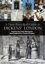 Walking Dickens' London: The Time Traveller's Guide (Shire General)-ExLibrary