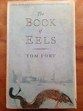 1st Hardback THE BOOK OF EELS by TOM FORT VGC Sargasso Sea Catching Fishing