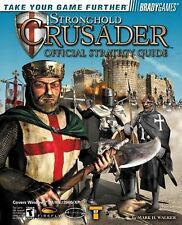 Stronghold Crusader(TM) Official Strategy Guide (Bradygames Strategy Guides) Wa