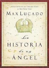 La historia de un angel (Spanish Edition), Grupo Nelson, Good Book