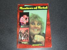 Masters of Metal Lee Martyn 1984 Heavy Metal Band Zomba Books Rock Masters