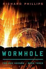 The Rho Agenda: Wormhole 3 by Richard Phillips (2012, Paperback)
