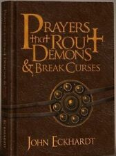 Prayers That Rout Demons and Break Curses by John Eckhardt (2010, Bonded...