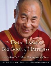 The Dalai Lama's Big Book of Happiness: How to Live in Freedom, Compassion, and