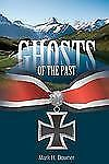 Ghosts of the Past by Mark Downer (2012, Paperback)