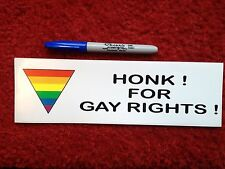 """HONK FOR GAY RIGHTS RAINBOW  Pride Lesbian BUMPER STICKER 3x10 """"  inches LGBT"""