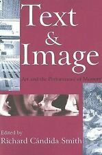 Text and Image: Art and the Performance of Memory (Memory and Narrative)