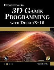 Introduction to 3D Game Programming with DirectX 12 by Frank Luna (2016,...