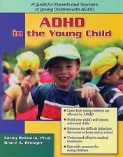 ADHD in the Young Child: Driven to Redirection: A Guide for Parents and Teachers