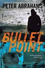 Bullet Point by Peter Abrahams (2010, Book, Other)