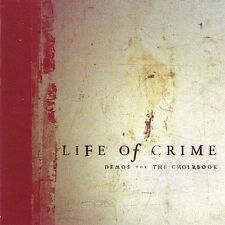 Demos for the Choirbook by Life of Crime (CD, Apr-2002, Scarlet Records (UK))
