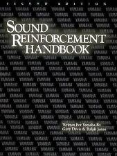 Recording and Audio Technology: The Sound Reinforcement Handbook (1988,...