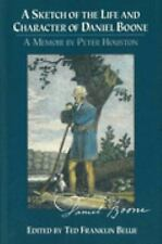 Sketch of the Life and Character of Daniel Boone, A