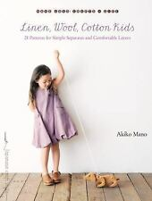 Linen, Wool, Cotton Kids: 21 Patterns for Simple Separates and Comfortable Layer