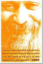 "OSHO ART PRINT QUOTE PHOTO POSTER GIFT MEDITATION ""IF YOU LOVE A FLOWER..."""