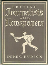 British Journalists & Newspapers(Derek Hudson)1st Ed 1945-48p,8 col/16 b/w illus