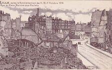 CPA GUERRE 14-18 WW1 NORD LILLE ruines du vieux marché-aux-poulets
