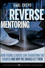 Reverse Mentoring: How Young Leaders Can Transform the Church and Why We Should